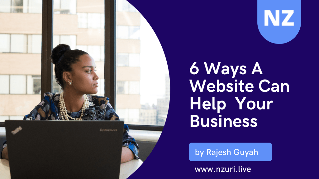 6 Ways A Website Can Help Your Business